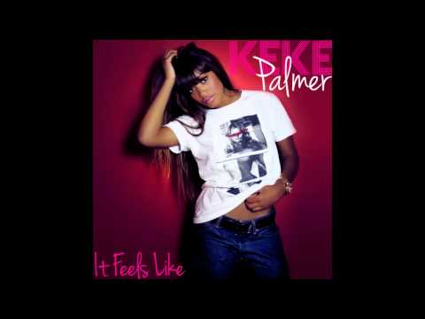 Keke Palmer - It Feels Like