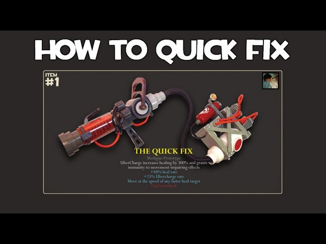 TF2: How to Quick Fix