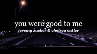Download lagu you were good to me Jeremy Zucker Chelsea Cutler
