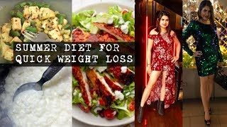 Summer DIET plan | Summer DETOX diet for quick weight loss | Lose extra inches Get SUMMER body ready