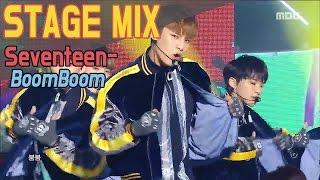 SEVENTEEN BoomBoom Show Music Core Stage Mix