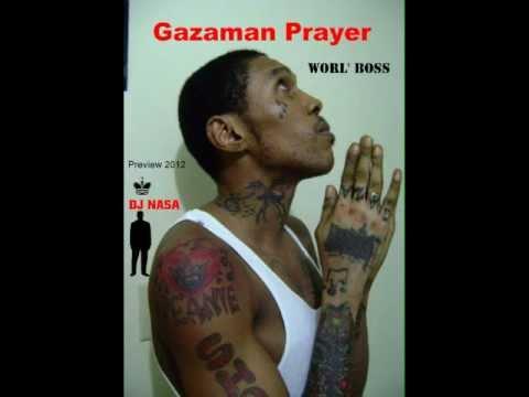 Gazaman Prayer - Worl' Boss mixtape - DJ Nasa DFE 2012