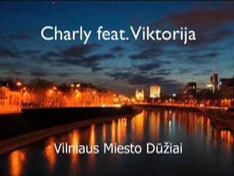 Charly su Viktorija - Vilniaus Miesto Dūžiai