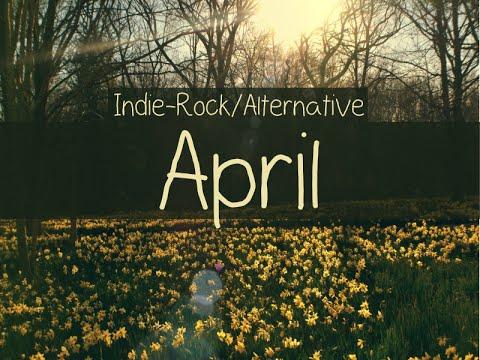 Indie-Rock/Alternative Compilation - April 2015 (48-Minute Playlist)