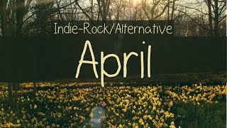 indie rock alternative compilation april 2015 48 minute playlist