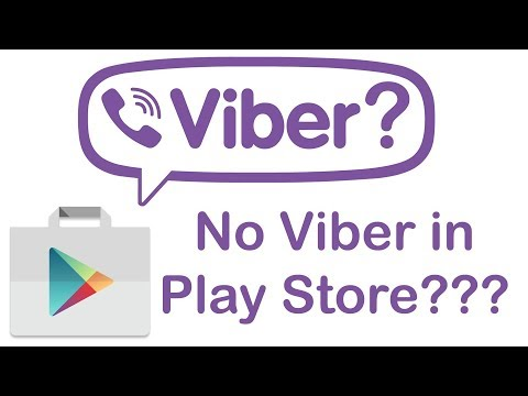 Can't Find Viber On Google Play Store