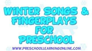 Winter Songs for Preschool Kids & Fingerplays