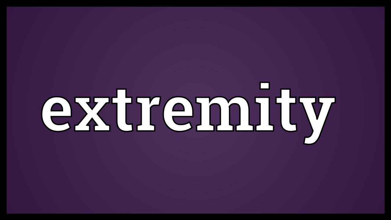 Extremity Meaning - YouTube