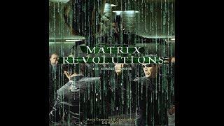 The Matrix Revolutions - Original Score