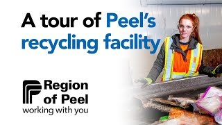 A tour of Peel's recycling facility