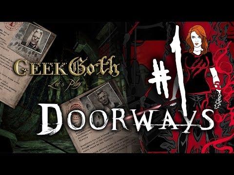 Let's Play: Doorways Chapter 1 Part 1 - The Tutorial