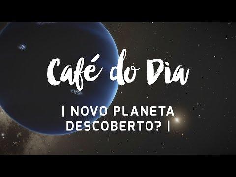 Novo planeta descoberto? - Café com Astrologia