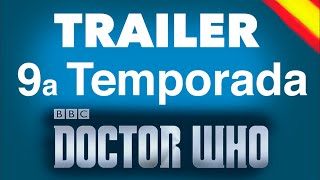 DOCTOR WHO: Trailer Temporada 9 (Español)