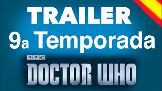 DOCTOR WHO: Trailer Temporada 9 (Español)