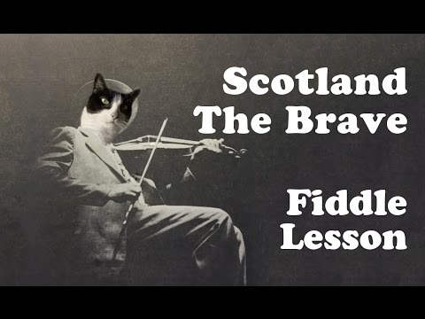 Scotland The Brave - Basic Fiddle Lesson