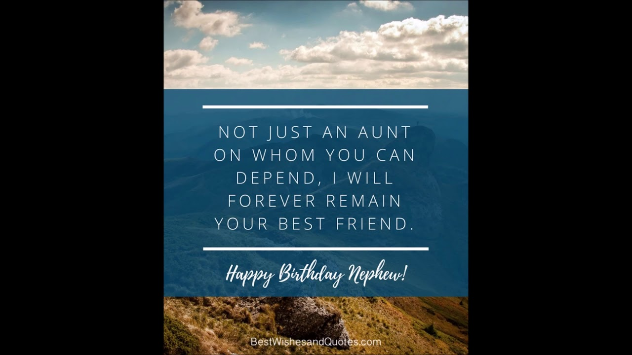 Happy Birthday Nephew - 35 Awesome Birthday Quotes he will ...
