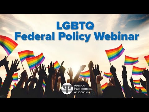LGBTQ Federal Policy Update - American Psychological Association