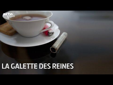 La galette des reines - ARTE Radio Podcast