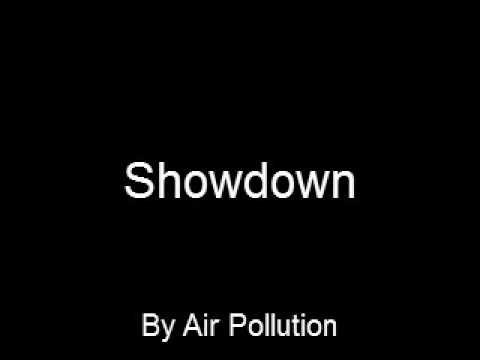 Showdown by Air Pollution (Original Song)