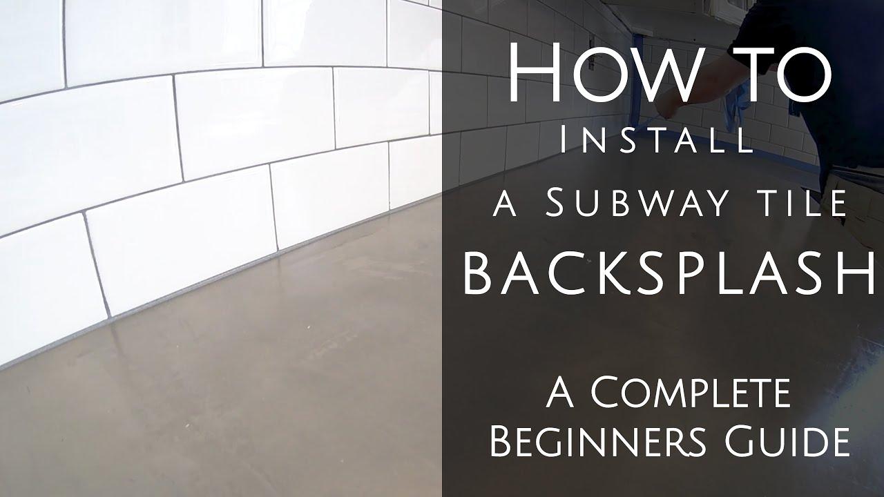 - How To Install A Subway Tile Backsplash - YouTube