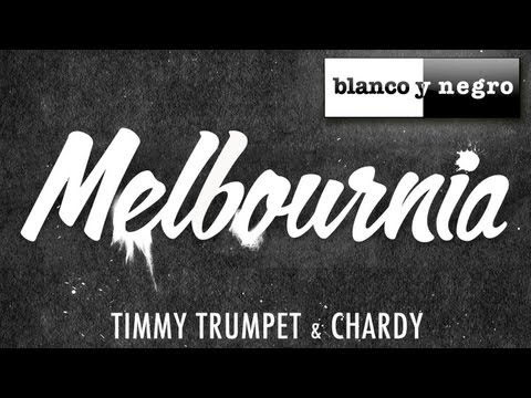 Timmy Trumpet & Chardy  Melbournia Will Sparks Edit