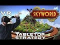 Skyworld: VR strategy game with hybrid real-time and turn-based gameplay