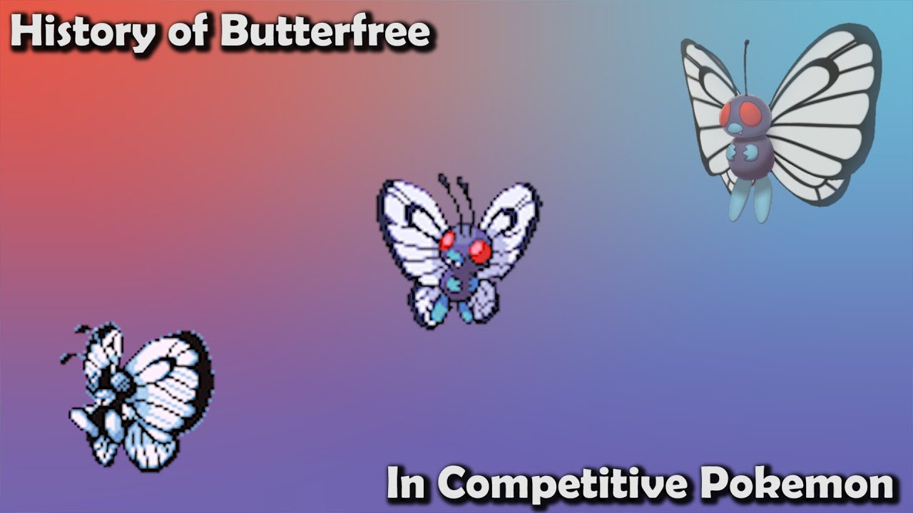 How GOOD was Butterfree ACTUALLY? - History of Butterfree in Competitive Pokemon