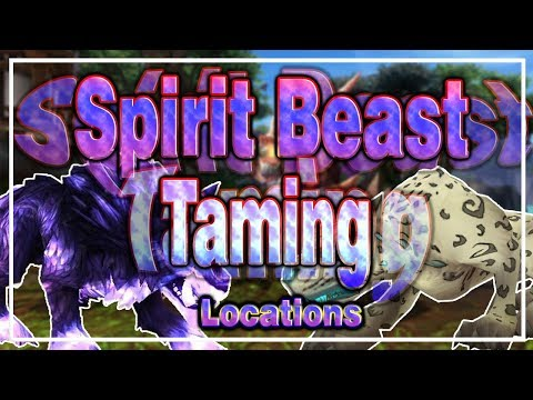 All Spirit Beast Taming Locations│World Of Warcraft