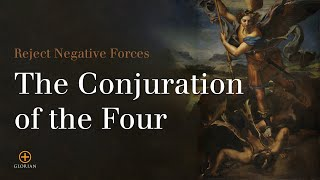 Prayer for Protection: The Conjuration of the Four