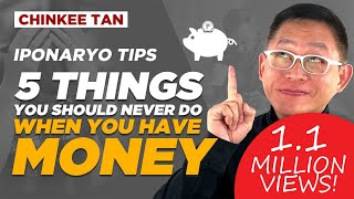 5 THINGS YOU SHOULD NEVER DO WHEN YOU HAVE MONEY