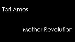 Tori Amos - Mother Revolution (lyrics)