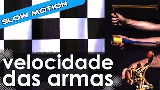 Armas do Manual do Mundo em câmera lenta [série slow motion]