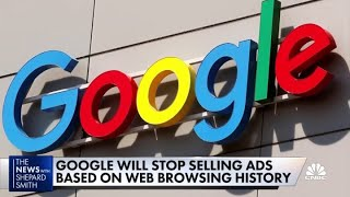 Google will stop selling ads based on web browsing history