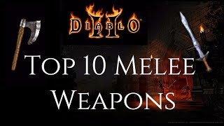 Top 10 Melee Weapons - Diablo 2