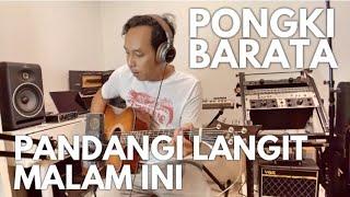 Download PANDANGI LANGIT MALAM INI - PONGKI BARATA ( acoustic)