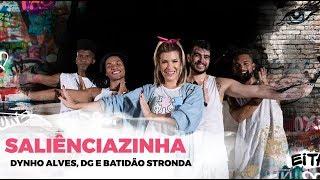 Saliênciazinha - Dynho Alves, DG e Batidão Stronda - Coreografia | Lore Improta