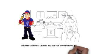 24/7 California Plumber Providing Emergency Service to Tuolumne & Calaveras Counties CA