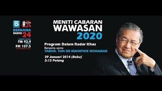 Meniti Cabaran Wawasan 2020 - Tun D...