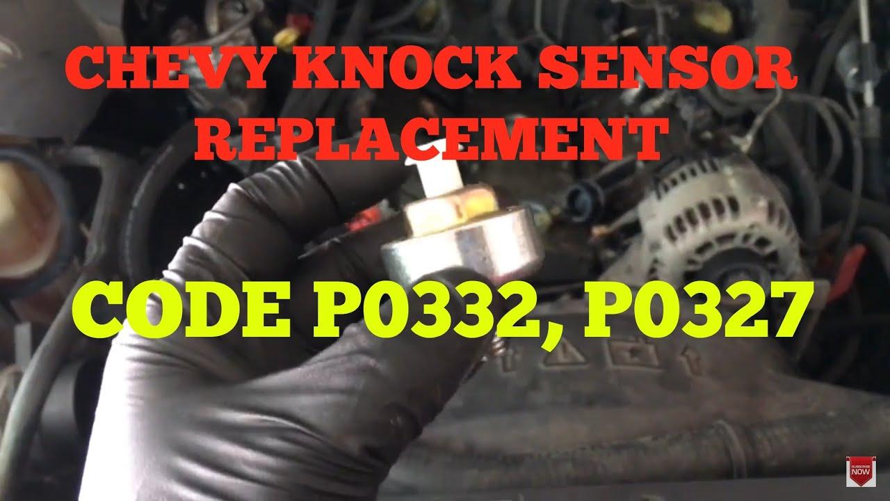 chevy knock sensor 5 3 4 8 6 0 replacement code p0332 p0327 [ 1280 x 720 Pixel ]
