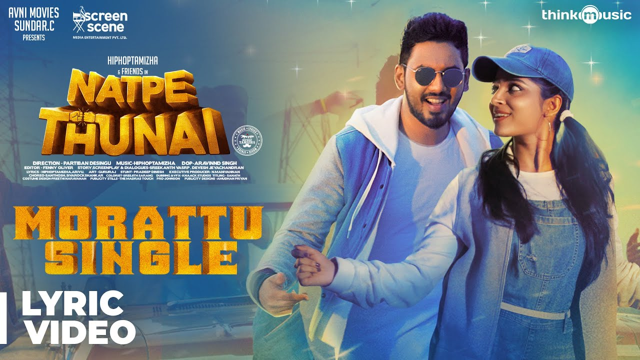 Natpe Thunai | Song - Morattu Single (Lyrical)