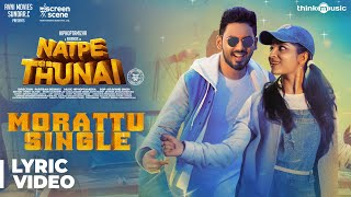 Natpe Thunai | Morattu Single Song Lyric  | Hiphop Tamizha | Anagha | Sundar C
