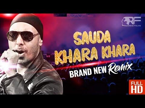Sauda Khara Khara | Sukhbir | Brand New Remix