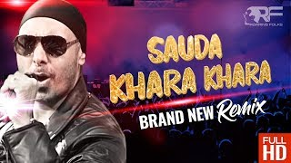 Gambar cover Sauda Khara Khara | Sukhbir | Brand New Remix