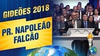 Gideões 2018   Pr. Napoleão Falcão