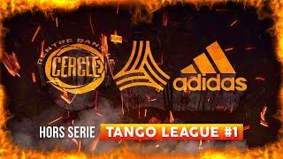 Rentre dans le Cercle : Hors-Série #TangoLeague #1 I Daymolition