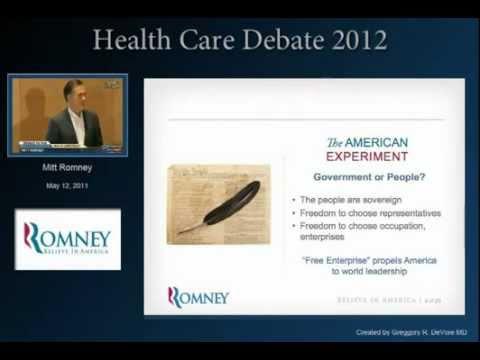 Mitt Romney on Health Care Debate 2012, Part 1