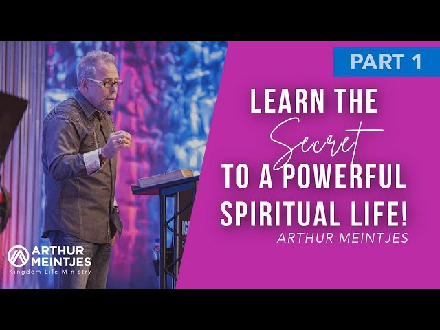 Learn the Secret to a Powerful Spiritual Life!
