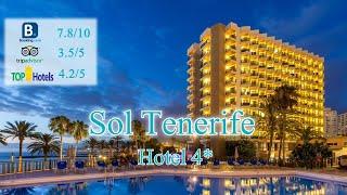 Sol Tenerife 4 Испания о Тенерифе Обзор отеля 2019 года