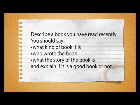 Describe a Book You Have Read Recently [IELTS Speaking Part 2]