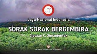 Sorak-Sorak Bergembira - Lirik Lagu Nasional Indonesia